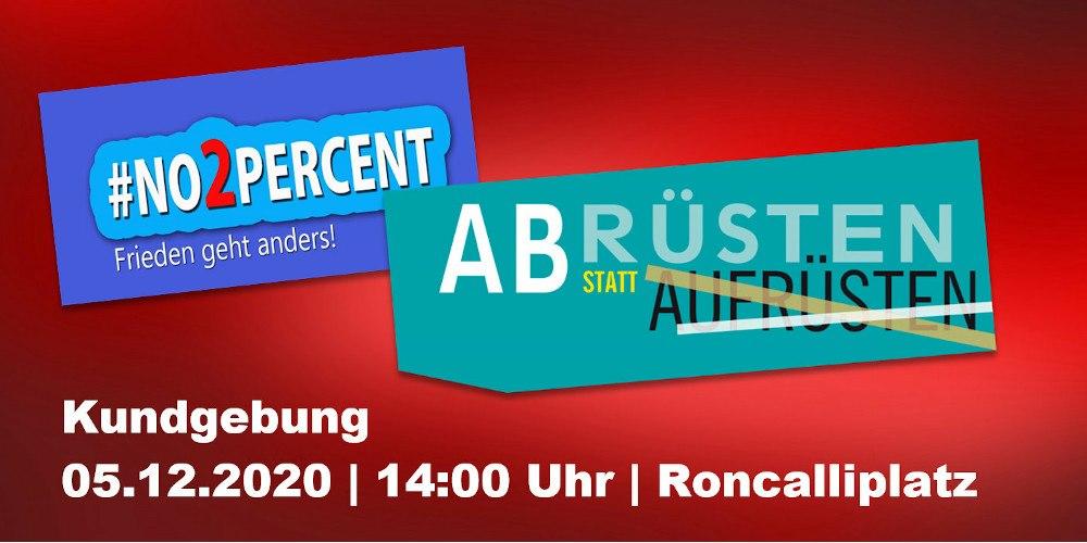 Abrüsten statt Aufrüsten, Sa., 5.12., 14 Uhr Roncalliplatz oder Livestream
